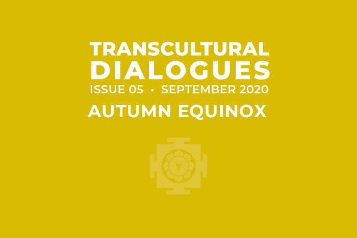 Transcultural Dialogues N°5 - September 2020 - Autumn Equinox