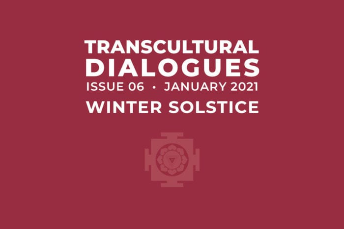 Transcultural Dialogues N°6 - January 2021 – Winter Solstice