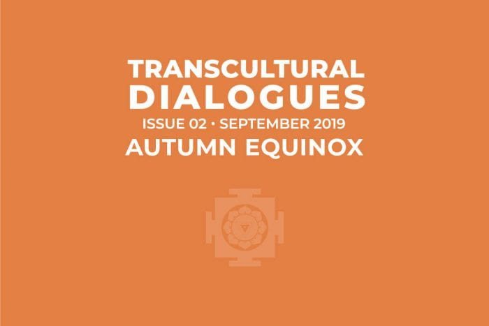 Transcultural Dialogues N°2 - September 2019 - Autumn Equinox