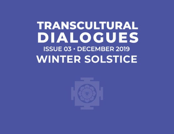 Transcultural Dialogues N°3 - December 2019 - Winter Solstice