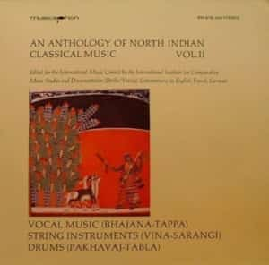 Anthology of North Indian Classical Music