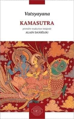 Kamasutra. Traduction intégrale.