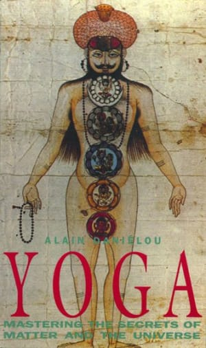 Yoga, Mastering the Secrets of Matter and the Universe