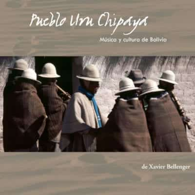 3/4 - CD Audio ''Pueblo Uru Chipaya, Música y cultura de Bolivia''